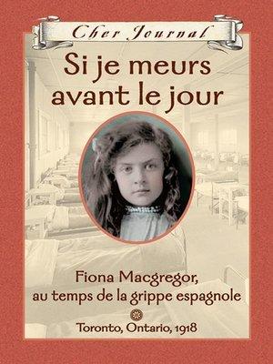 cover image of Si je meurs avant le jour