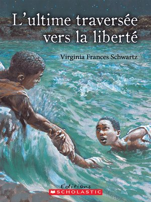 cover image of L'ultime traversée vers la liberté