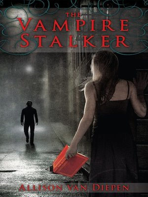 cover image of The Vampire Stalker