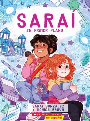 cover image of Saraí en primer plano (Sarai in the Spotlight)