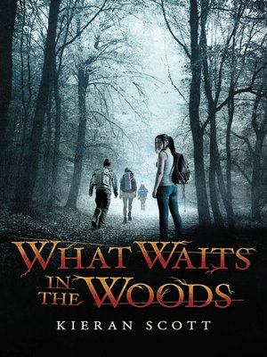 cover image of What Waits in the Woods