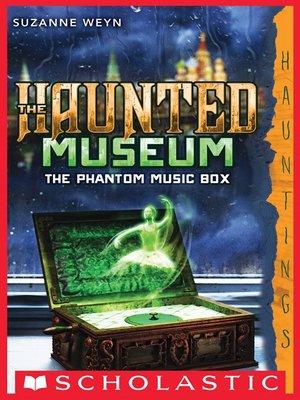 cover image of The Phantom Music Box