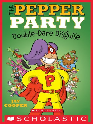 cover image of The Pepper Party Double Dare Disguise