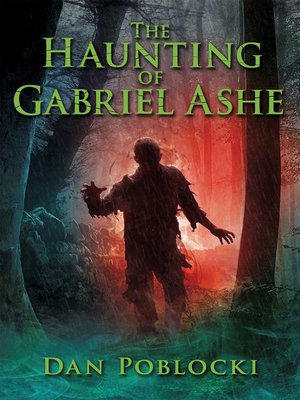 cover image of The Haunting of Gabriel Ashe
