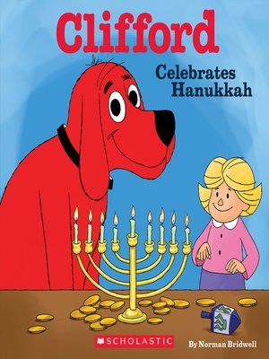 cover image of Clifford Celebrates Hanukkah