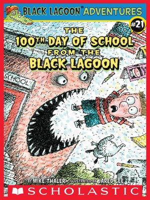 cover image of The 100th Day of School from the Black Lagoon