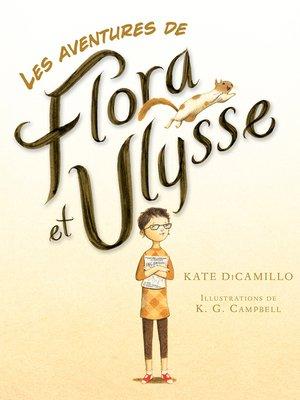 cover image of Les aventures de Flora et Ulysse