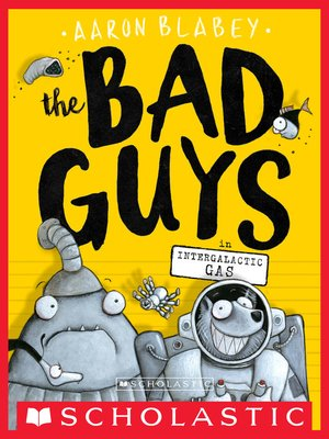 cover image of The Bad Guys in Intergalactic Gas