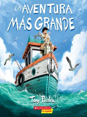 cover image of La aventura más grande