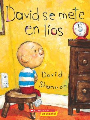 cover image of David se mete en líos (David Gets in Trouble)