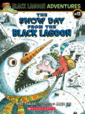 cover image of The Snow Day from the Black Lagoon