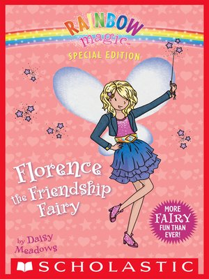 cover image of Florence the Friendship Fairy