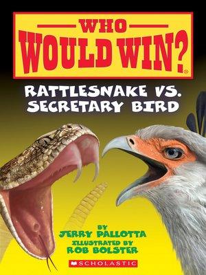 cover image of Rattlesnake vs. Secretary Bird