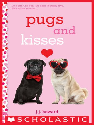 cover image of Pugs and Kisses