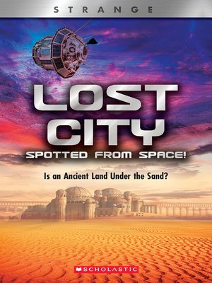 cover image of Lost City Spotted From Space!