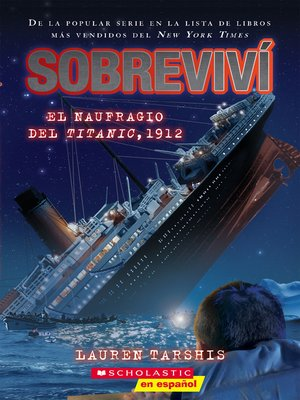 cover image of Sobreviví el naufragio del Titanic, 1912 (I Survived the Sinking of the Titanic, 1912)