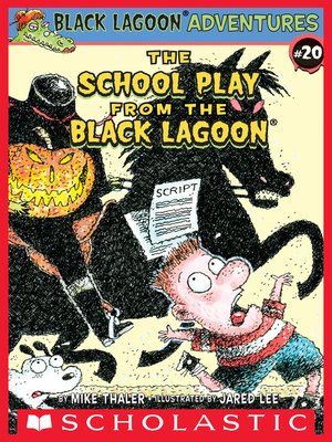 cover image of The School Play from the Black Lagoon