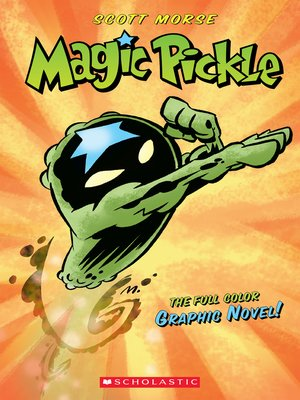 cover image of Magic Pickle Graphic Novel