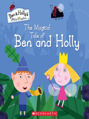 cover image of The Magical Tale of Ben and Holly