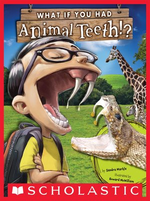 cover image of What If You Had Animal Teeth?
