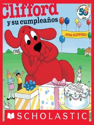 cover image of Clifford y Su Cumpleaños