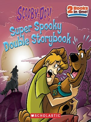 cover image of Scooby-Doo! Super Spooky Double Storybook