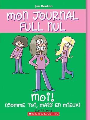 cover image of Moi! (comme toi mais en mieux)