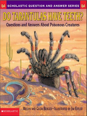 cover image of Do Tarantulas Have Teeth?
