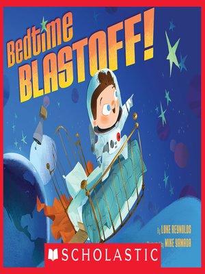 cover image of Bedtime Blastoff!
