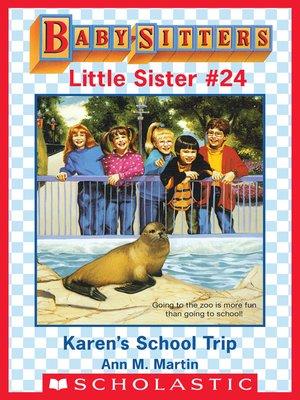cover image of Karen's School Trip