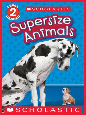 cover image of Supersize Animals