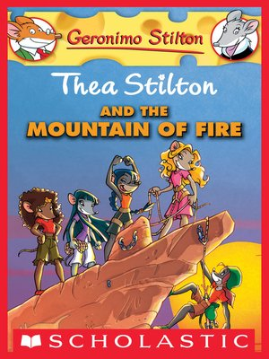 cover image of Thea Stilton and the Mountain of Fire