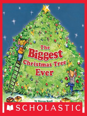 cover image of The Biggest Christmas Tree Ever