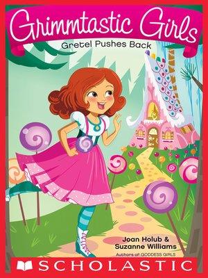 cover image of Gretel Pushes Back