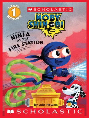 cover image of Ninja at the Firehouse