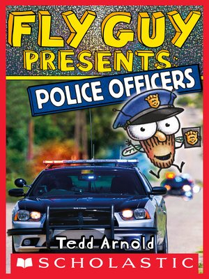 cover image of Fly Guy Presents: Police Officers