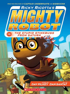cover image of Ricky Ricotta's Mighty Robot vs. The Stupid Stinkbugs from Saturn