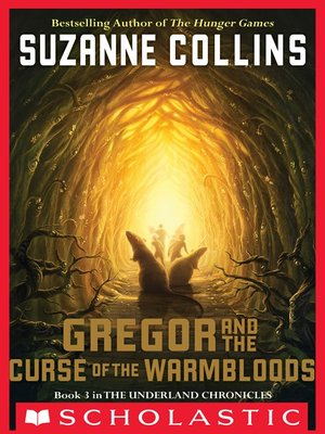 cover image of Gregor and the Curse of the Warmbloods