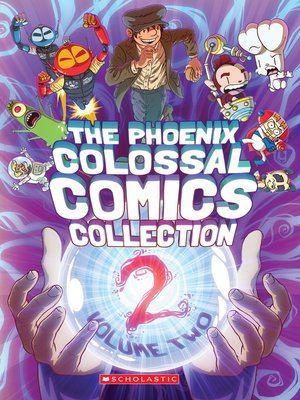cover image of The Phoenix Colossal Comics Collection, Volume 2