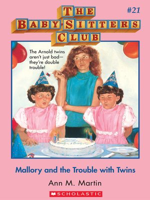 cover image of Mallory and the Trouble With Twins