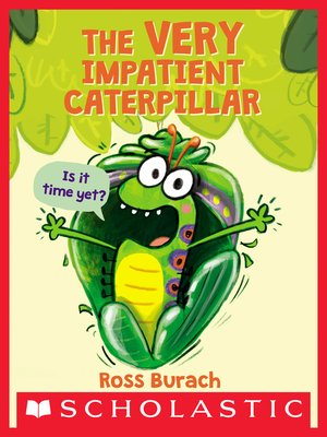 cover image of The Very Impatient Caterpillar