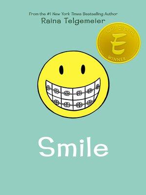 Smile by raina telgemeier overdrive rakuten overdrive ebooks cover image fandeluxe Choice Image