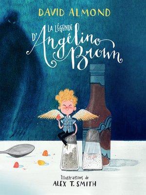 cover image of La légende d'Angélino Brown
