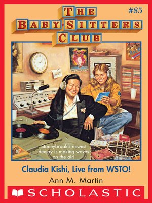 cover image of Claudia Kishi, Live from WSTO!