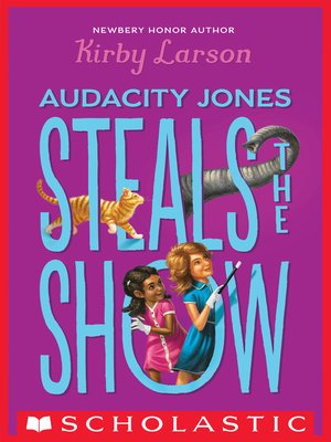 cover image of Audacity Jones Steals the Show