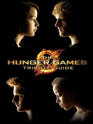 cover image of The Hunger Games Tribute Guide