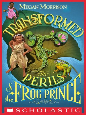 cover image of Transformed: The Perils of the Frog Prince