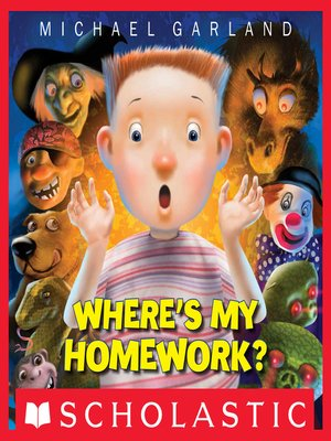 cover image of Where's My Homework?