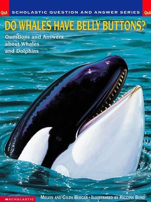 cover image of Do Whales Have Belly Buttons?