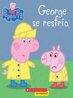 cover image of George se resfría